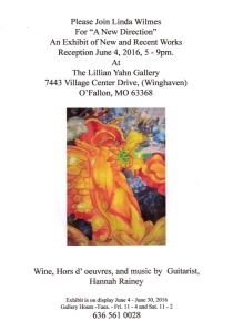 Linda Wilmes A New Direction Exhibit Jun 4, 2016